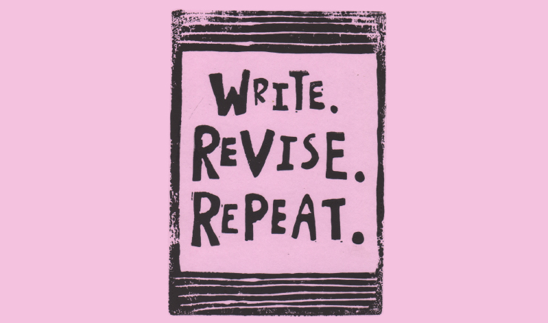 Revise, Revise and Revise